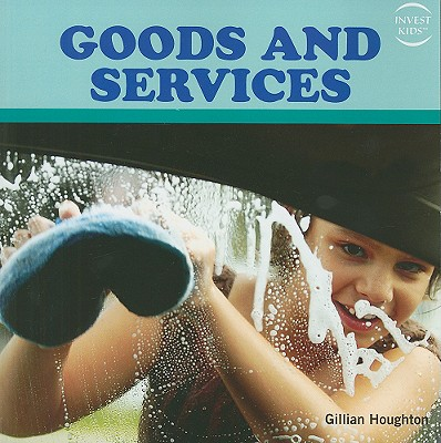 Goods and Services - Houghton, Gillian
