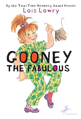 Gooney the Fabulous - Lowry, Lois