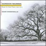 Gordon Mumma: Music for Solo Piano
