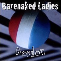 Gordon - Barenaked Ladies