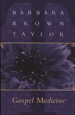 Gospel Medicine - Taylor, Barbara Brown