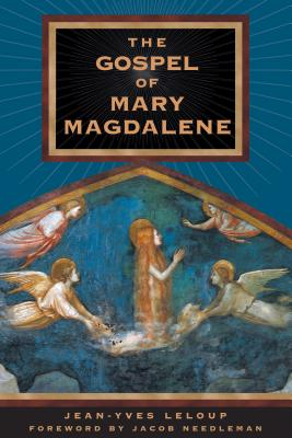 Gospel of Mary Magdalene - LeLoup, Jean-Yves, and Needleman, Jacob (Foreword by)