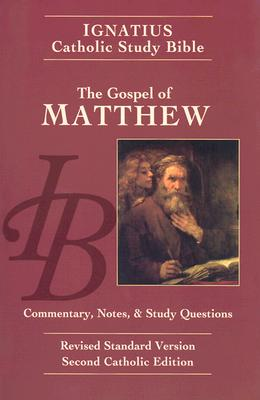 Gospel of Matthew: Ignatius Study Bible - Hahn, Scott, and Mitchell, Curtis