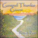 Gospel Thanks Given