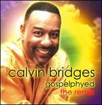 Gospelphyed: The Remix