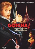 Gotcha! - Jeff Kanew