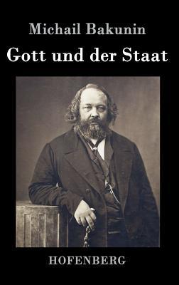 Gott Und Der Staat - Michail Bakunin