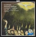 Gottfried Heinrich St�lzel: Cantatas for Pentecost