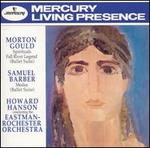 Gould: Spirituals; Fall River Legend Suite; Barber: Medea Suite