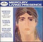 Gould: Spirituals; Fall River Legend Suite; Barber: Medea Suite
