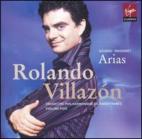 Gounod, Massenet: Arias - Natalie Dessay (soprano); Rolando Villazón (tenor); Radio France Chorus (choir, chorus);...