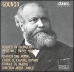 Gounod: Requiem; Messe No. 2