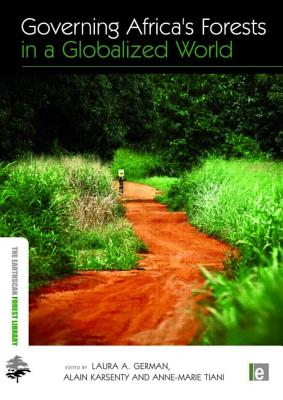Governing Africa's Forests in a Globalized World - Laura a German