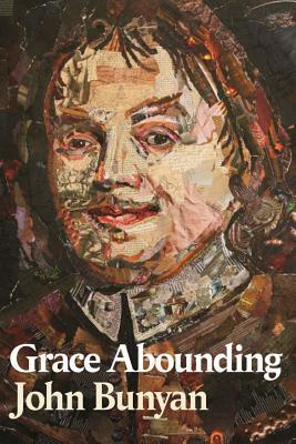 Grace Abounding - Bunyan, John