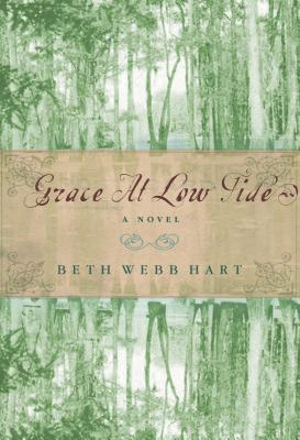 Grace at Low Tide - Hart, Beth Webb
