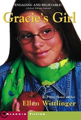 Gracie's Girl - Wittlinger, Ellen