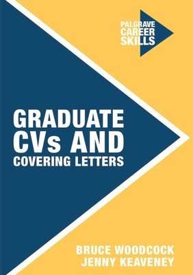 Graduate CVS and Covering Letters - Keaveney, Jenny, and Woodcock, Bruce