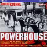 Graeme Koehne: Powerhouse; Three Poems of Bryon; Capriccio; Nocturnes Nos. 1 & 2; Unchained Melody