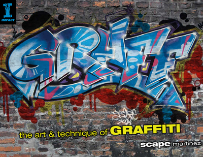 Graff: The Art & Technique of Graffiti - Martinez, Scape