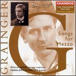 Grainger Edition Vol.12: Songs for Mezzo-Soprano