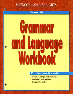 Grammar and Language Grade 10 - McGraw-Hill/Glencoe (Creator)