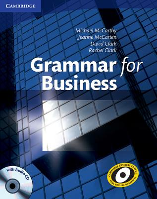 Grammar for Business with Audio CD - McCarten, Jeanne, and Clark, Rachel, and Clark, David