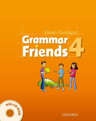 Grammar Friends 4: Student's Book with CD-ROM Pack - Ward, Tim, QC, and Flannigan, Eileen