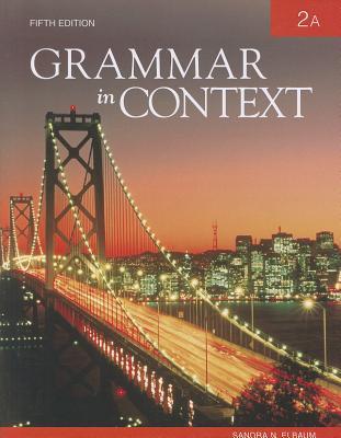Grammar in Context 2A - Elbaum, Sandra N