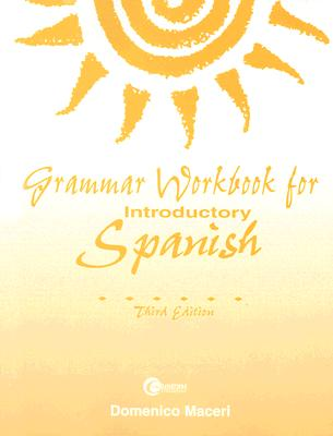 Grammar Workbook for Introductory Spanish - Maceri, Domenico