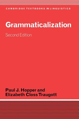 Grammaticalization - Hopper, Paul J, Professor