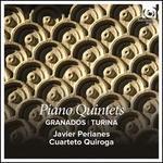 Granados, Turina: Piano Quintets