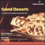 Grand Desserts: The World of Jan Ladislav Dussek