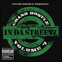 Grand Hustle Presents: In da Streets, Vol. 4 - Various Artists