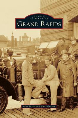 Grand Rapids - Forist, Alex, and Gleisner, Tim