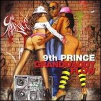 Granddaddy Flow - 9th Prince