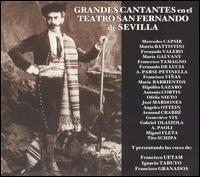 Grandes Cantantes en el Teatro San Fernando de Sevilla - Alessio de Paoli (vocals); Andres Perello de Segurola (vocals); Angeles Ottein (vocals); Antonio Cortis (vocals);...