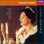 Grandi Voci: Renata Tebaldi - Cornell MacNeil (baritone); Mario del Monaco (tenor); Renata Tebaldi (soprano)