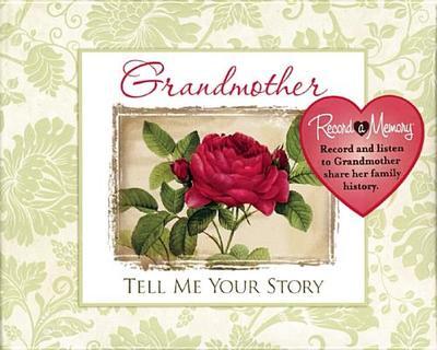 Grandma Tell Me Your Story - Publications International (Creator)