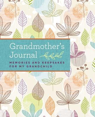 Grandmother's Journal: Memories and Keepsakes for My Grandchild - Blue Streak