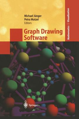 Graph Drawing Software - Jünger, Michael (Editor), and Mutzel, Petra (Editor)
