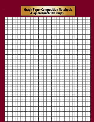 Graph Paper Composition Notebook: 4 Squares Per Inch 100 Pages Perfect Artists Drawing Activities Notebook 8.5 X 11 Inch Double-Sided. - Lewis, Florence L