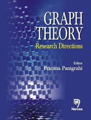 Graph Theory: Research Directions - Panigrahi, Pratima (Editor), and Rao, C. Radhakrishna (Editor)