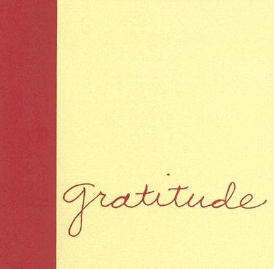Gratitude - Potter, Steve (Designer), and Wilkie, Jenica (Designer), and Zadra, Dan (Compiled by)