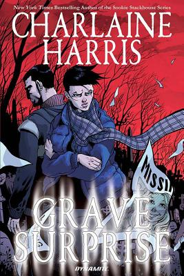 Grave Surprise - Harris, Charlaine, and McGraw, Royal, and Kyriazis, Ilias