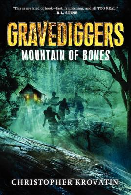 Gravediggers: Mountain of Bones - Krovatin, Christopher
