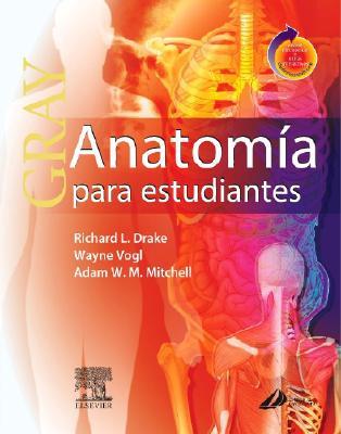 Gray Anatomia Para Estudiantes book by Richard L Drake, Wayne Vogl ...