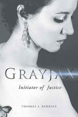 Grayjax - Barrale, Thomas J