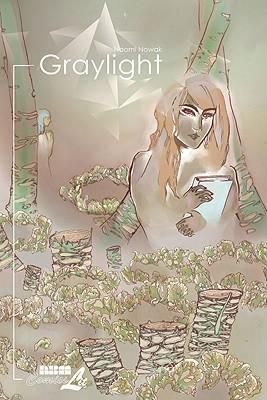 Graylight - Nowak, Naomi