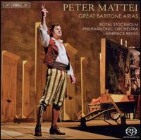 Great Baritone Arias - Peter Mattei (baritone); Royal Stockholm Philharmonic Orchestra; Lawrence Renes (conductor)
