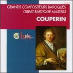 Great Baroque Masters: Couperin
